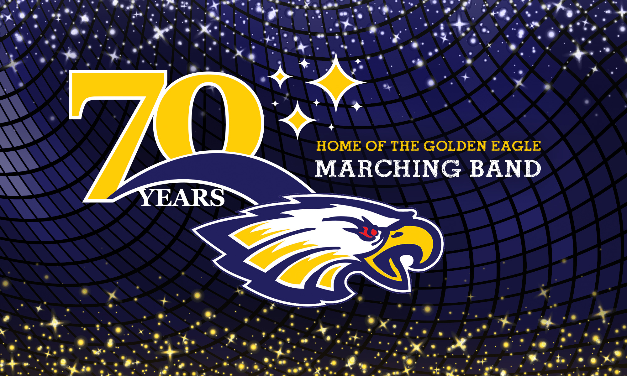 70 Years Home of the Golden Eagle Marching Band